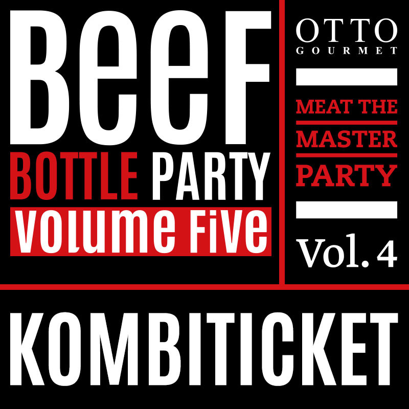 Kombiticket I. Meat the Master Party + Beef Bottle Party
