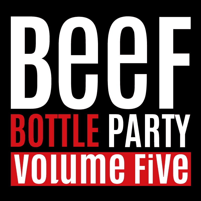 Beef Bottle Party Vol. 5