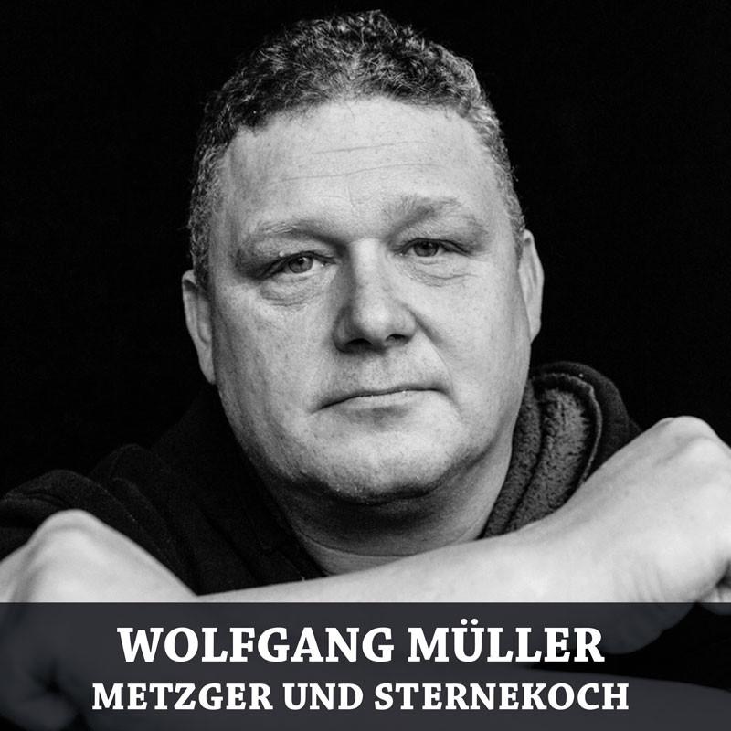 Wolfgang Müller, Metzger & Sternekoch